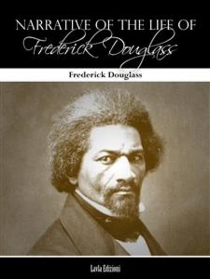 an analysis of the narrative of the life of frederick douglass a memoir by a former slave By the middle of the century, douglass had become the most celebrated african american in the united states as a towering public figure, douglass wrote three main versions of his autobiography, but the first - his narrative of the life of frederick douglass, an american slave - was the one.