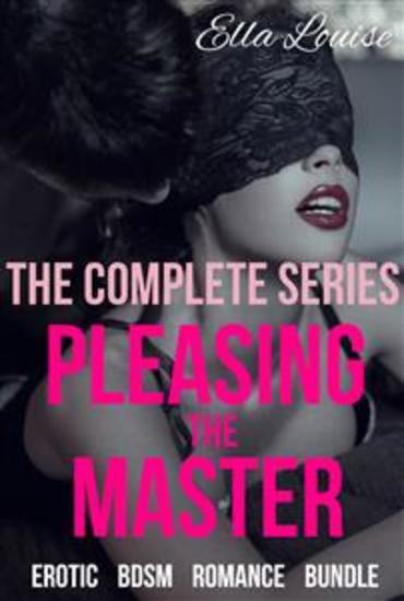 Pleasing The Master - The Complete Series - cover
