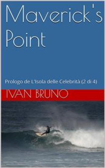 Maverick's Point Prologo de L'Isola delle Celebrità (2 di 4) - cover