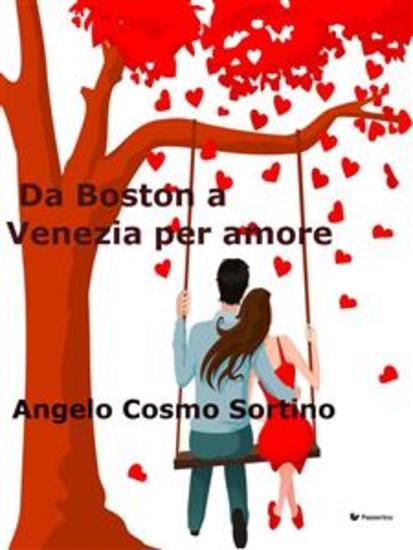 Da Boston a Venezia per amore - cover