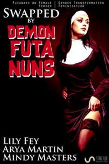 Swapped by Demon Futa Nuns (Futanari on Female Gender Transformation Femdom Feminization) - cover