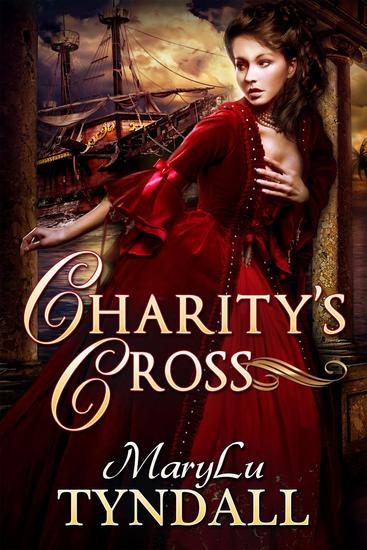 Charity's Cross - Charles Towne Belles #4 - cover