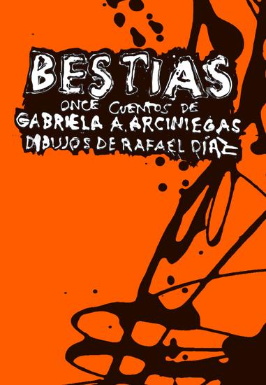 Bestias - Once cuentos de Gabriela A Arciniegas - cover