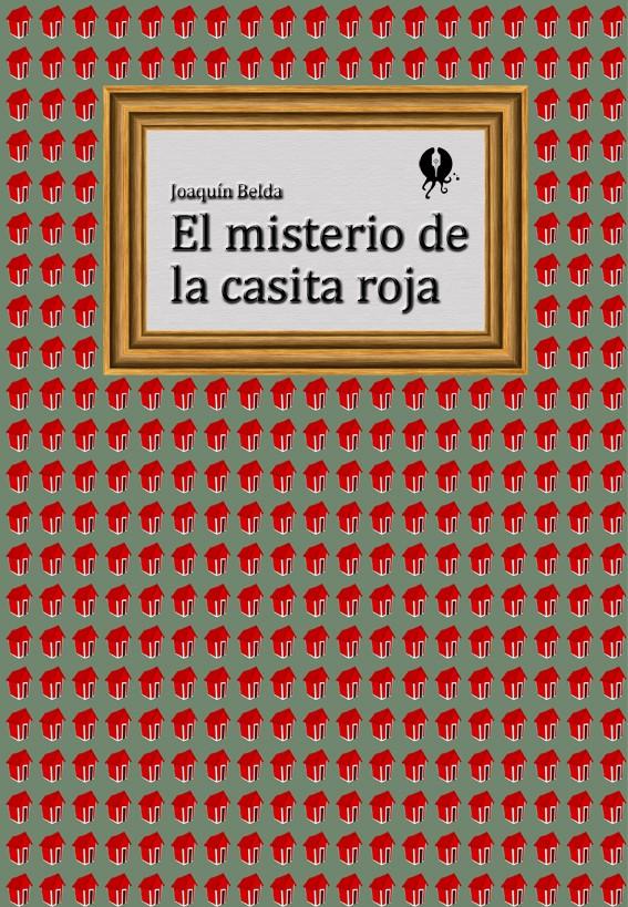 El misterio de la casita roja - cover