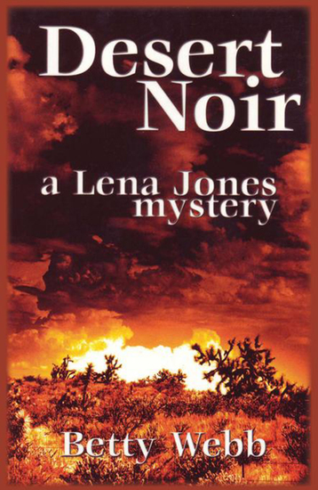 Desert Noir - A Lena Jones Mystery - cover