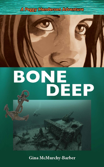 Bone Deep - A Peggy Henderson Adventure - cover