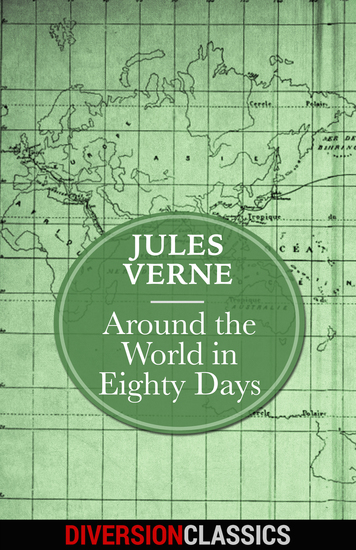 Around the World in Eighty Days (Diversion Classics) - cover