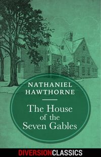 an analysis of symbols in the house of the seven gables by nathaniel hawthorne The house of seven gables by nathaniel hawthorne searchable etext  in novels like the house of the seven gables the author has not only a theme but an analysis .