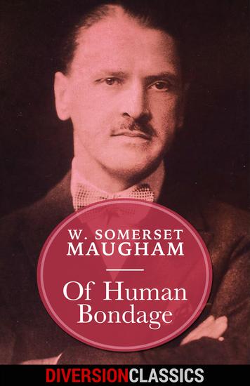 Of Human Bondage (Diversion Classics) - cover