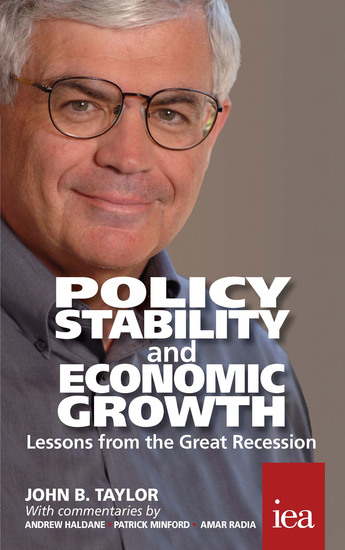 Policy Stability and Economic Growth – Lessons from the Great Recession - Lessons from the Great Recession - cover