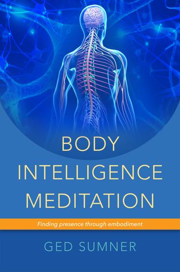 Body Intelligence Meditation - Finding presence through embodiment - cover