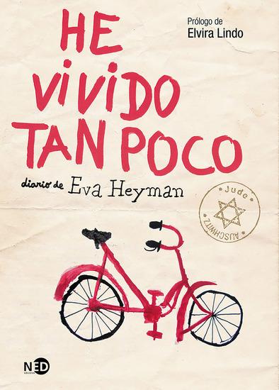 He vivido tan poco - Diario de Eva Heyman - cover
