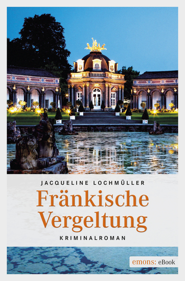 Fränkische Vergeltung - Kriminalroman - cover