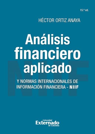 Análisis financiero aplicado y normas internacionales de información financiera - NIIF - 15ª Edición - cover