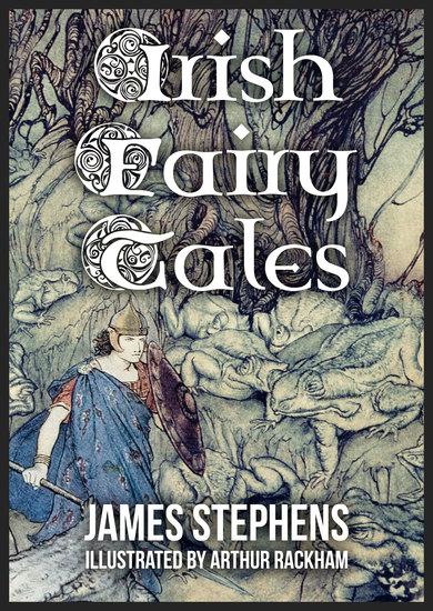 Irish Fairy Tales - Illustrated - cover