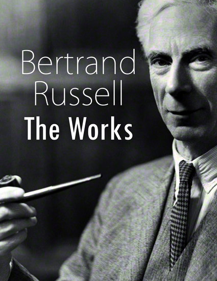 Bertrand Russell: The Works - cover