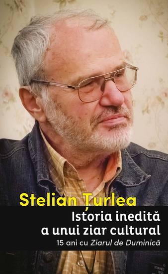 Istoria inedită a unui ziar cultural 15 ani cu Ziarul de Duminică - cover