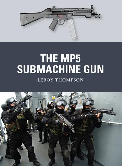 The MP5 Submachine Gun - cover