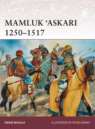 Mamluk 'Askari 1250–1517 - cover