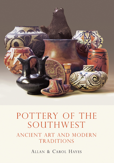 Pottery of the Southwest - Ancient Art and Modern Traditions - cover