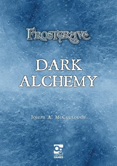 Frostgrave: Dark Alchemy - cover
