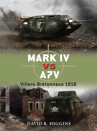 Mark IV vs A7V - Villers-Bretonneux 1918 - cover