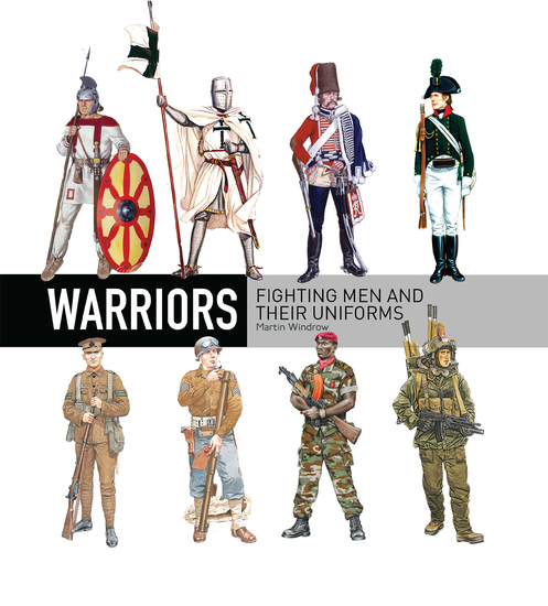 Warriors - Fighting men and their uniforms - cover