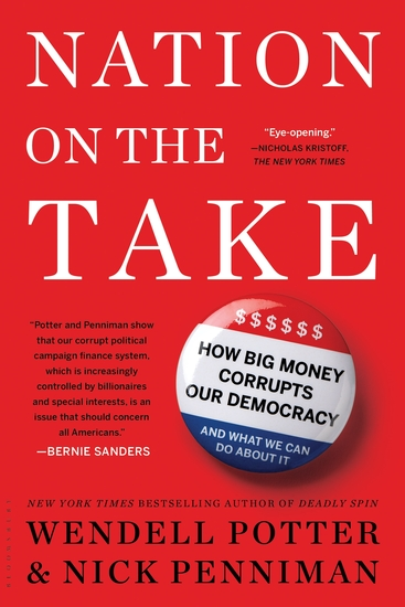 Nation on the Take - How Big Money Corrupts Our Democracy and What We Can Do About It - cover