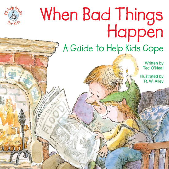 When Bad Things Happen - A Guide to Help Kids Cope - cover