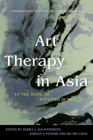 Art Therapy in Asia - To the Bone or Wrapped in Silk - cover