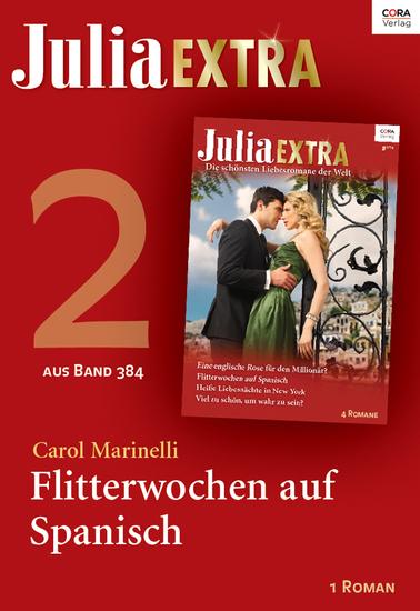 Julia Extra Band 384 - Titel 2: Flitterwochen auf Spanisch - cover