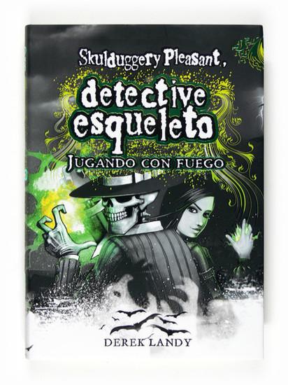 Detective esqueleto : jugando con fuego - cover
