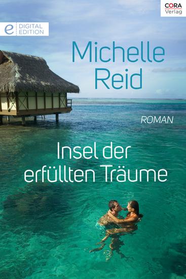 Insel der erfüllten Träume - Digital Edition - cover