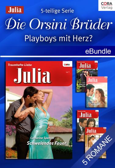 Die Orsini Brüder - Playboys mit Herz? (5-teilige Serie) - eBundle - cover