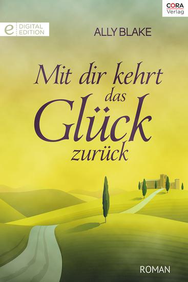 Mit dir kehrt das Glück zurück - Digital Edition - cover