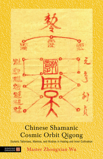Chinese Shamanic Cosmic Orbit Qigong - Esoteric Talismans Mantras and Mudras in Healing and Inner Cultivation - cover