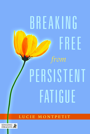 Breaking Free from Persistent Fatigue - cover
