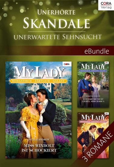 Unerhörte Skandale - unerwartete Sehnsucht - eBundle - cover