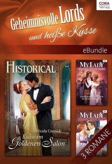 Geheimnisvolle Lords und heiße Küsse - eBundle - cover