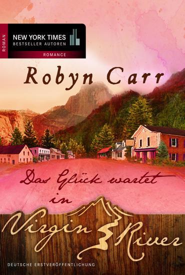 Das Glück wartet in Virgin River - cover