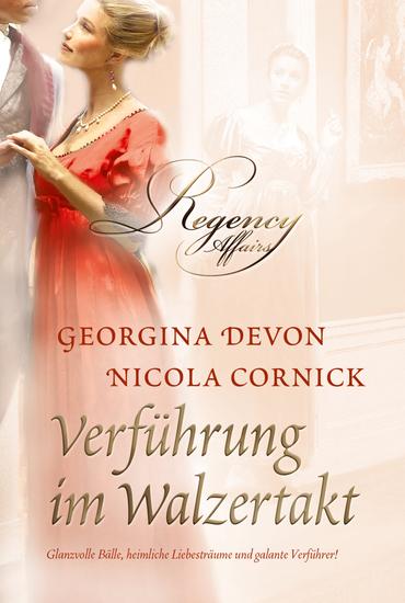 Verführung im Walzertakt - Georgina Devon: Emma - endlich vom Glück umamt Nicola Cornick: Lotterie der Liebe - cover