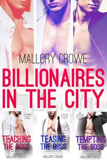 Billionaires In The City Box Set Books 1-3 - Billionaires In The City - cover