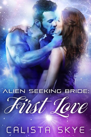 Alien Seeking Bride: First Love - cover