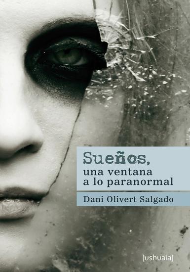 Sueños una ventana a lo paranormal - cover