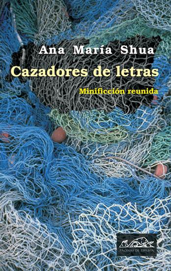 Cazadores de letras - Minificción reunida - cover