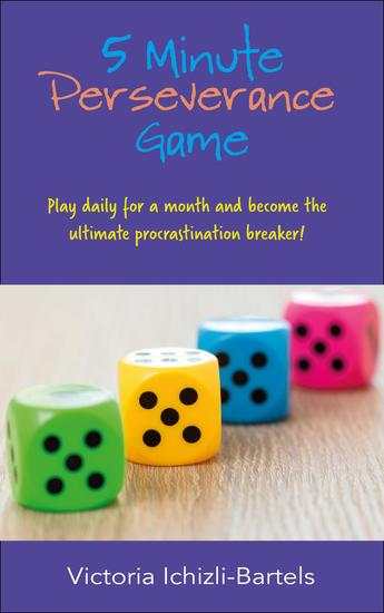 5 Minute Perseverance Game: Play Daily for a Month and Become the Ultimate Procrastination Breaker - cover