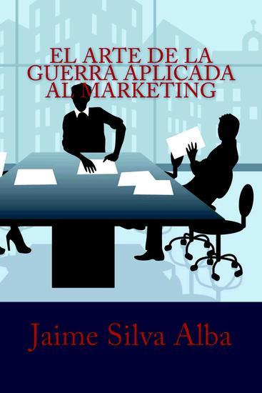 El Arte de la Guerra Aplicada al Marketing - cover