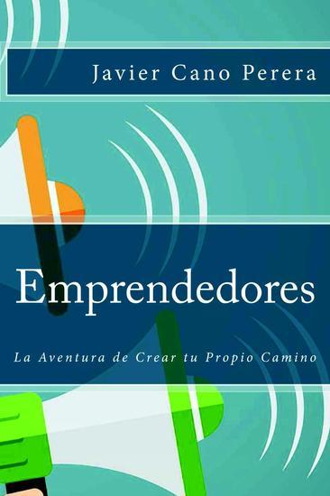 Emprendedores: La Aventura de Crear tu Propio Camino - cover