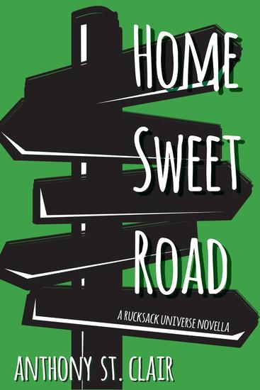 Home Sweet Road: A Rucksack Universe Novella - Rucksack Universe - cover