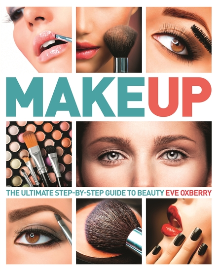 Make Up - The Ultimate Guide to Cosmetics - cover